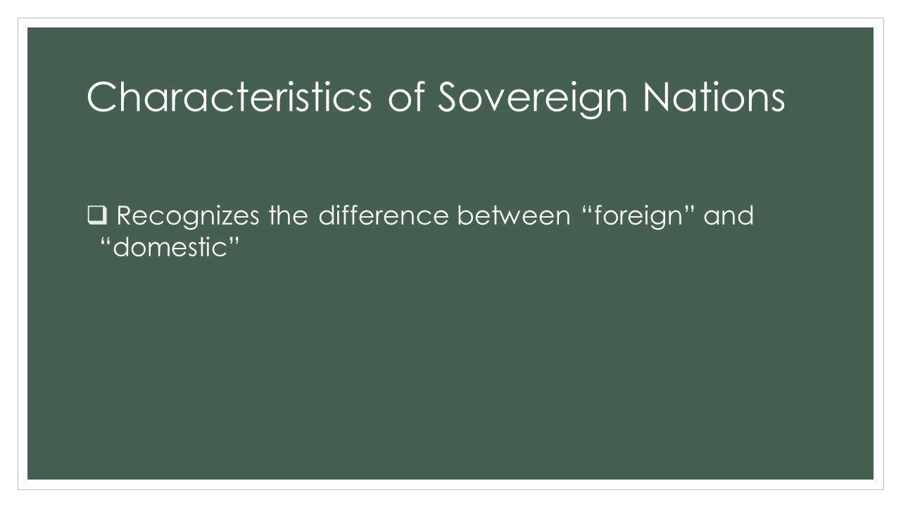 Characteristics of Sovereign Nations