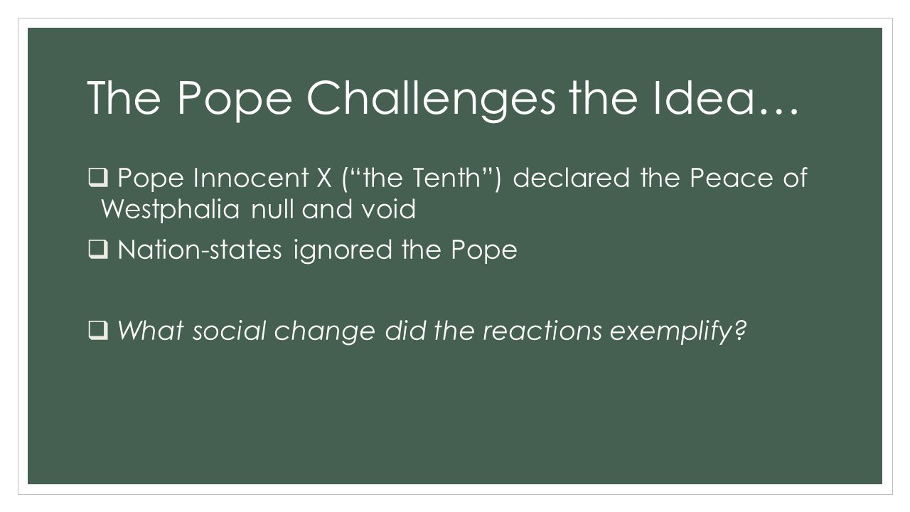 The Pope Challenges the Idea…