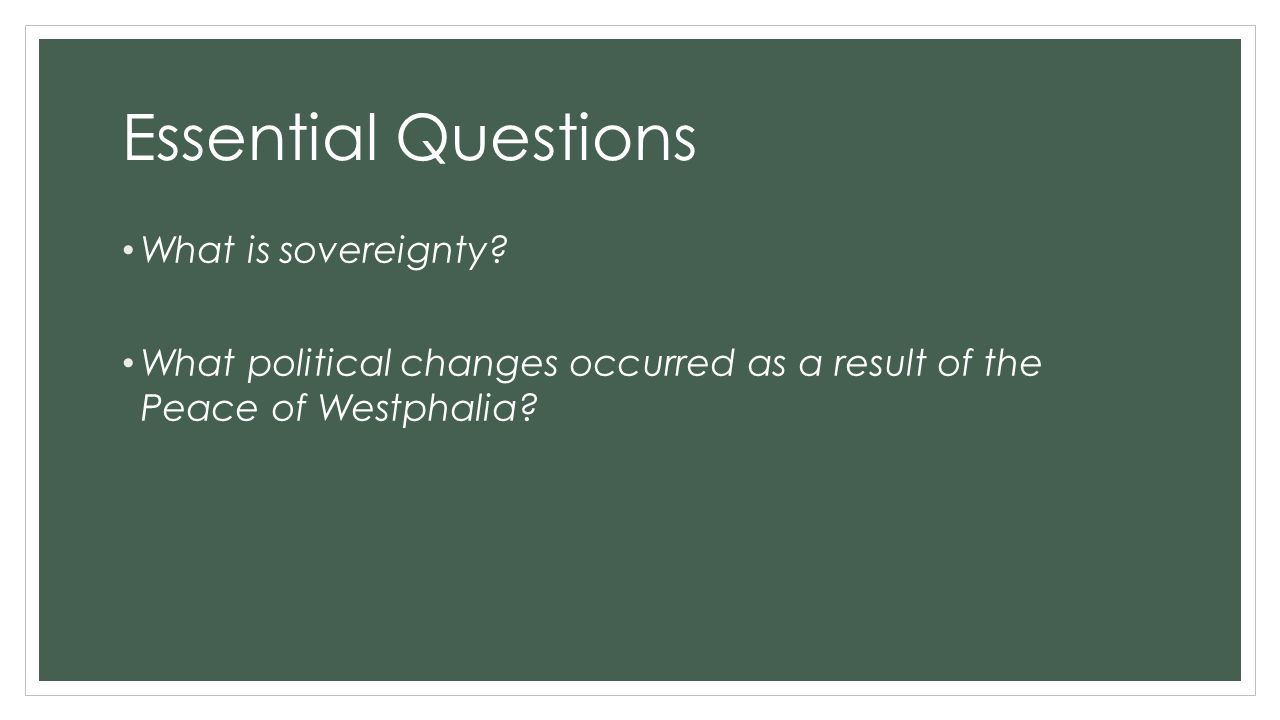Essential Questions What is sovereignty