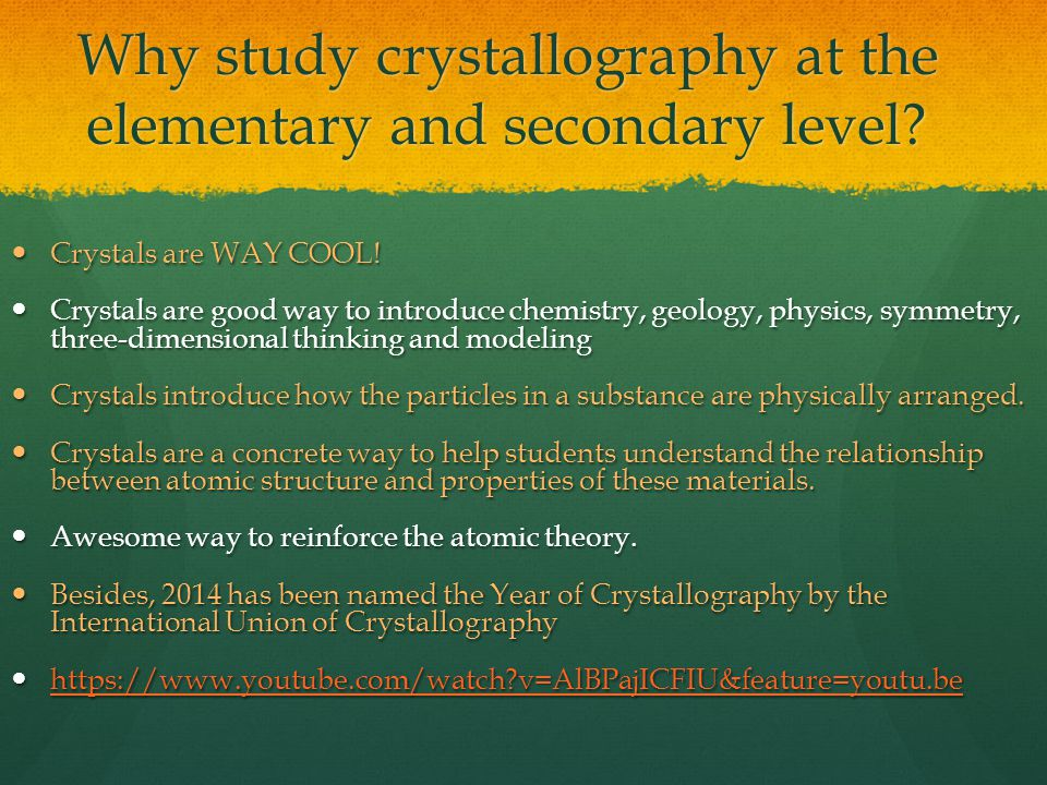 Why study crystallography at the elementary and secondary level