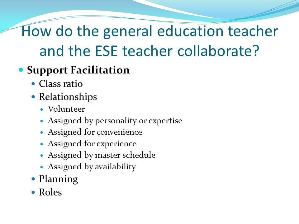 How do the general education teacher and the ESE teacher collaborate