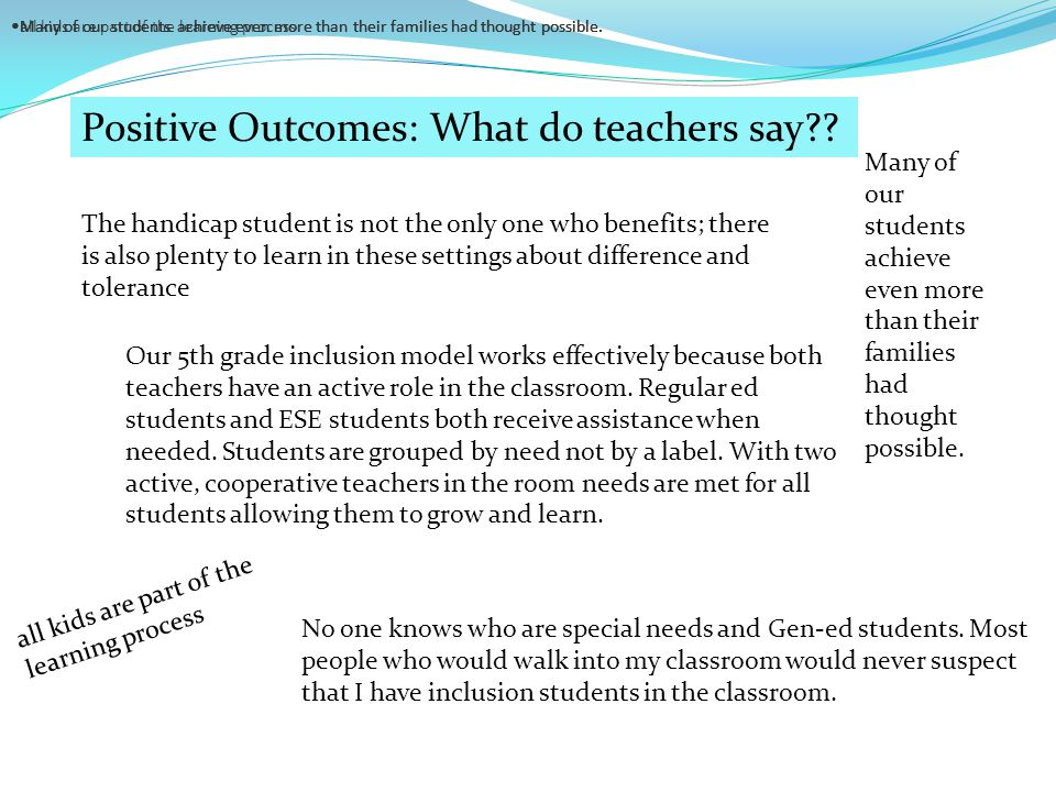Positive Outcomes: What do teachers say