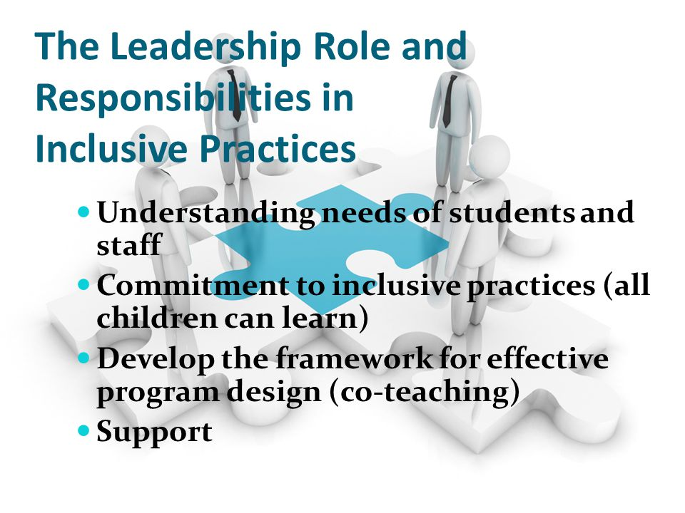 The Leadership Role and Responsibilities in Inclusive Practices