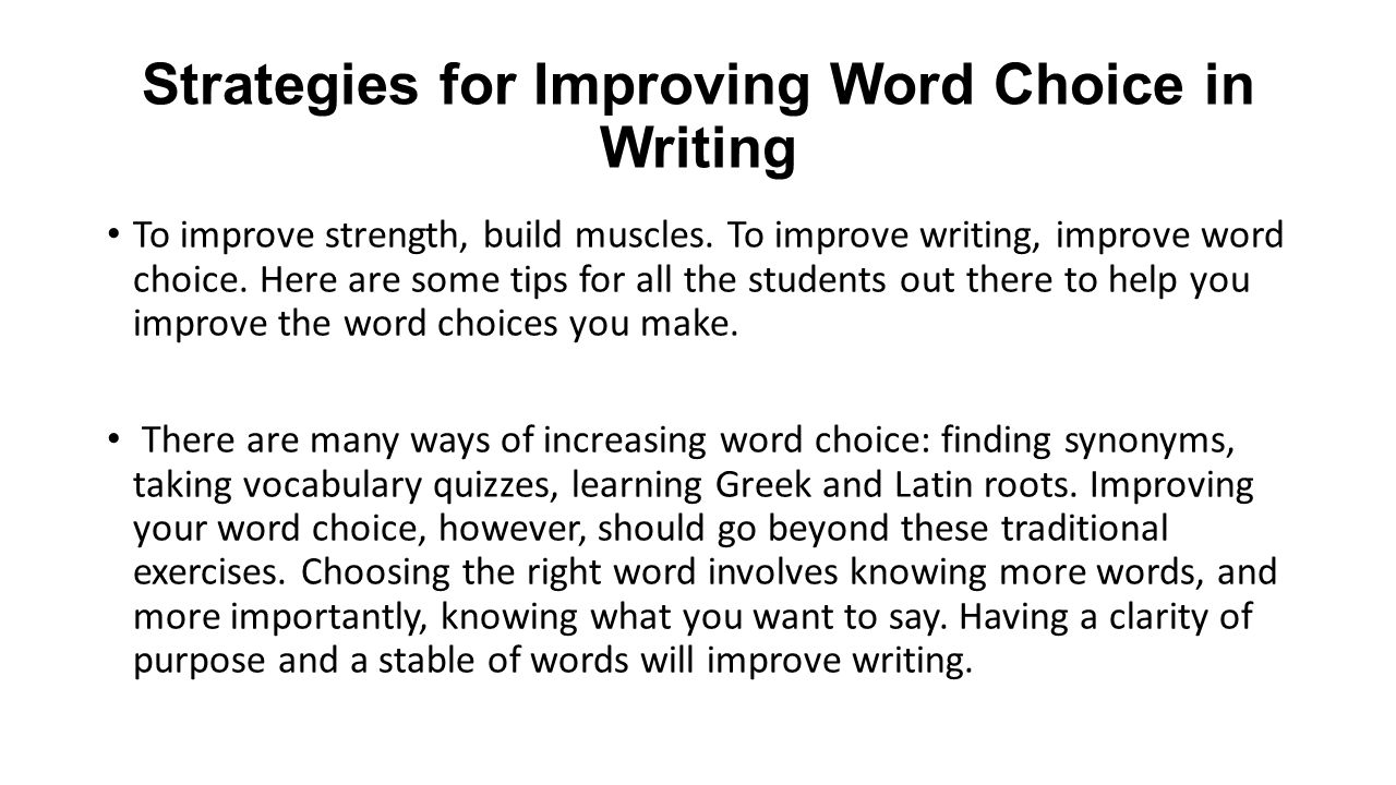 Strategies for Improving Word Choice in Writing