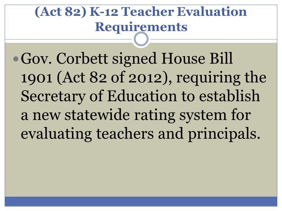 (Act 82) K-12 Teacher Evaluation Requirements