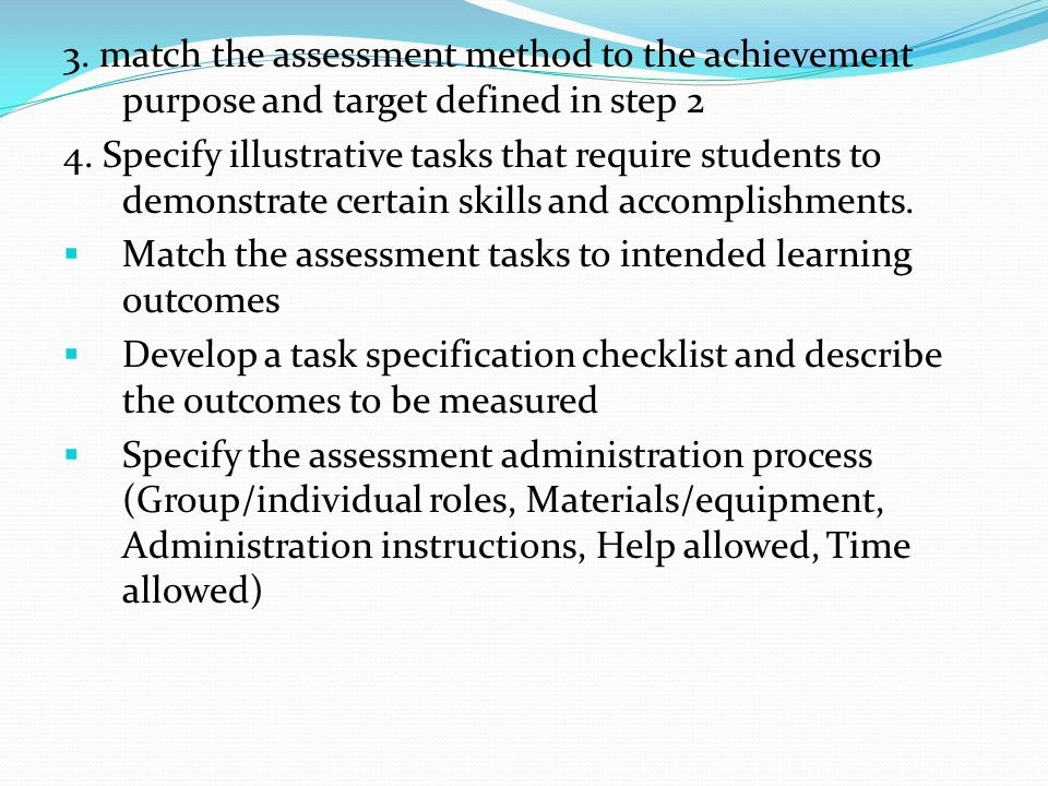 3. match the assessment method to the achievement purpose and target defined in step 2