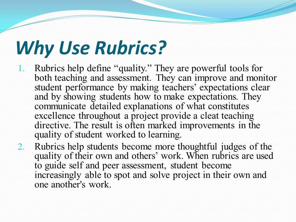Why Use Rubrics