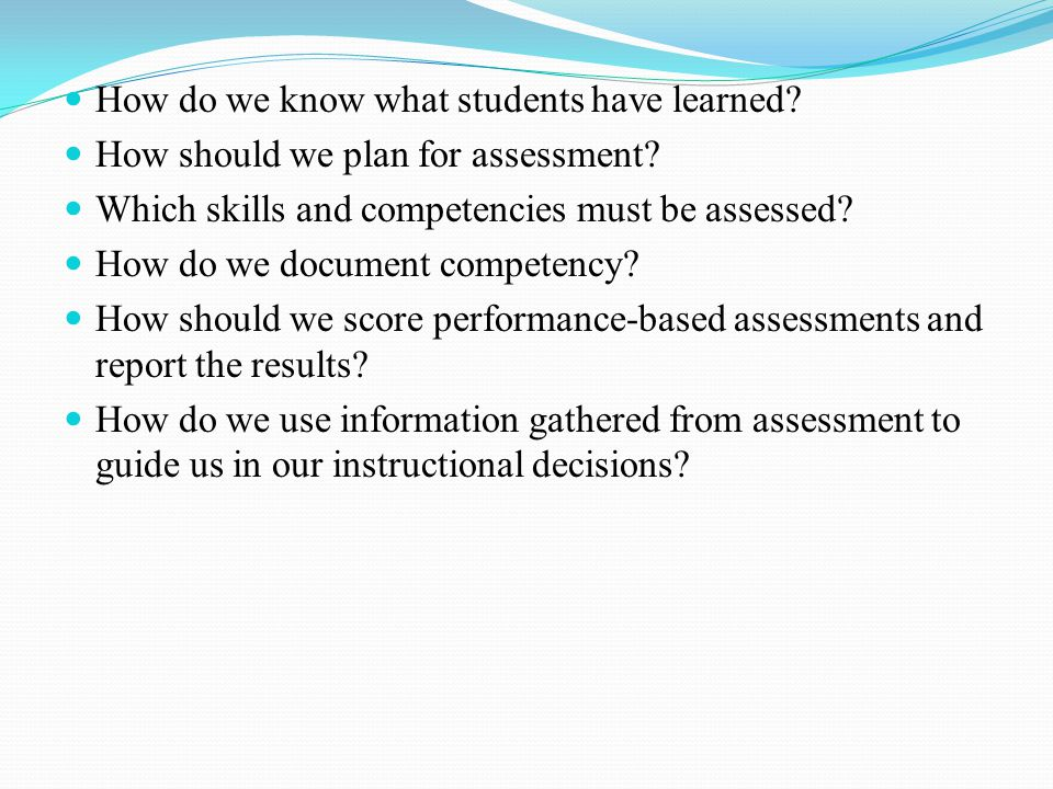 How do we know what students have learned