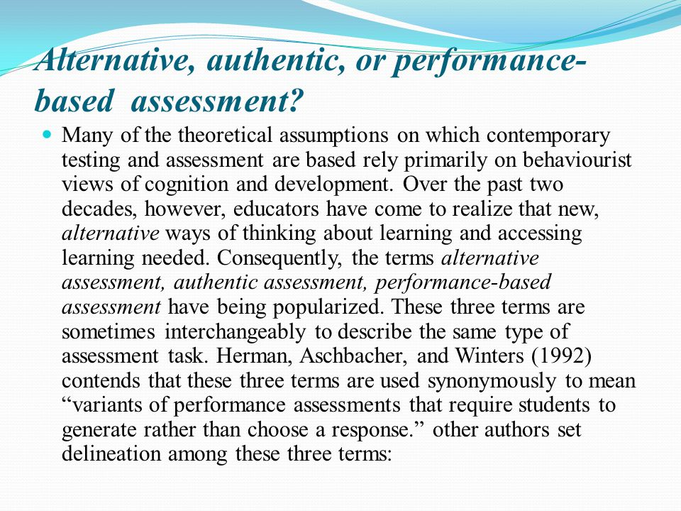 Alternative, authentic, or performance-based assessment