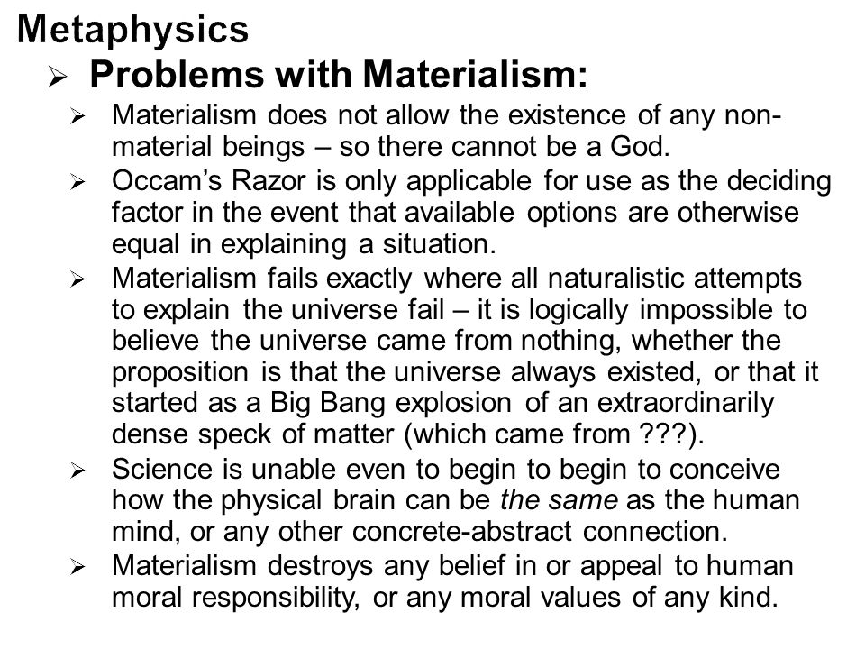 Problems with Materialism: