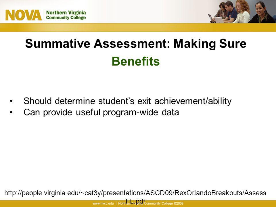 Summative Assessment: Making Sure Benefits