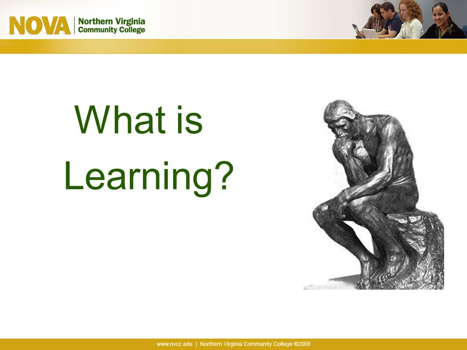 What is Learning