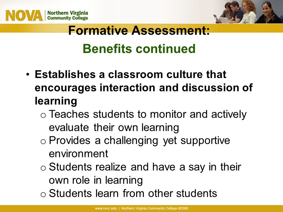 Formative Assessment: Benefits continued