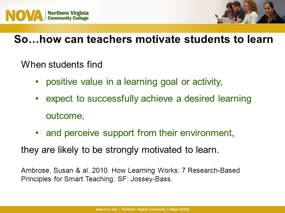 So…how can teachers motivate students to learn