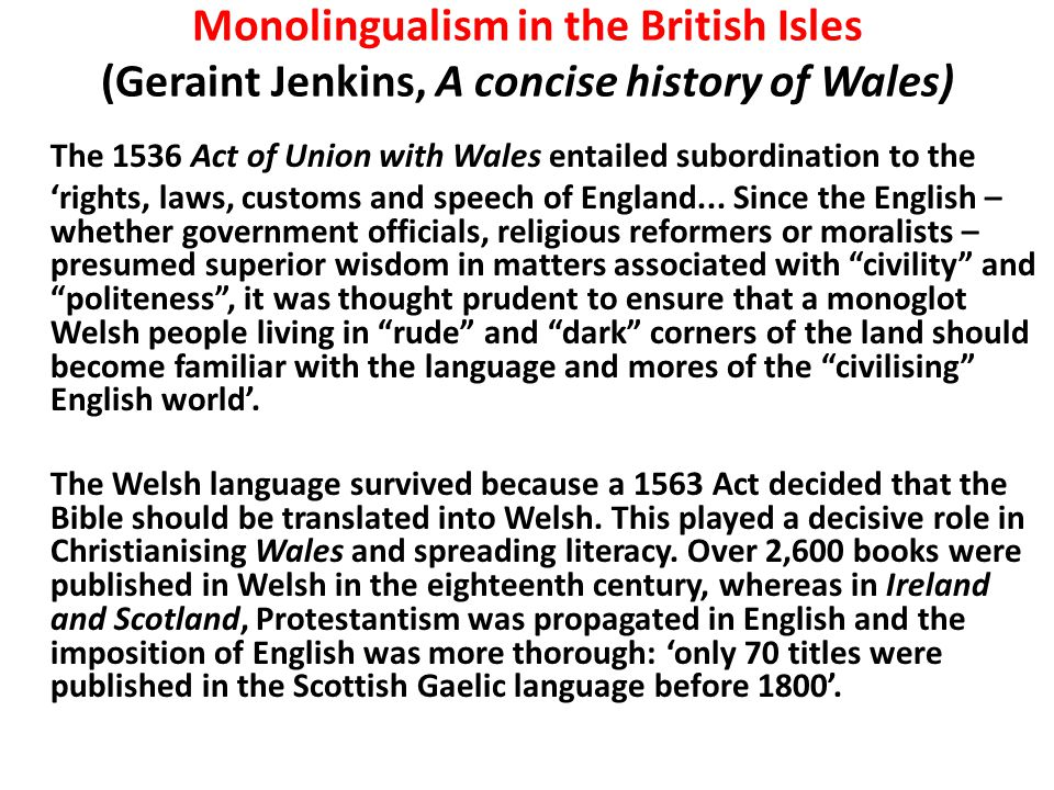 Monolingualism in the British Isles (Geraint Jenkins, A concise history of Wales)