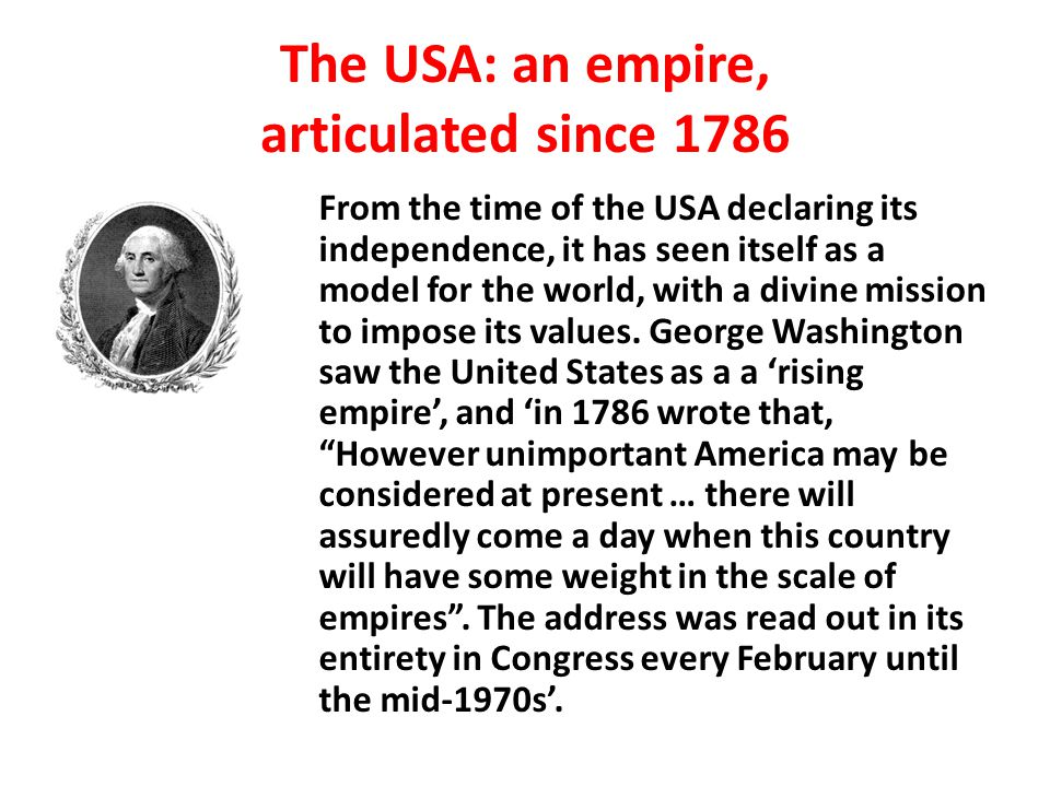 The USA: an empire, articulated since 1786