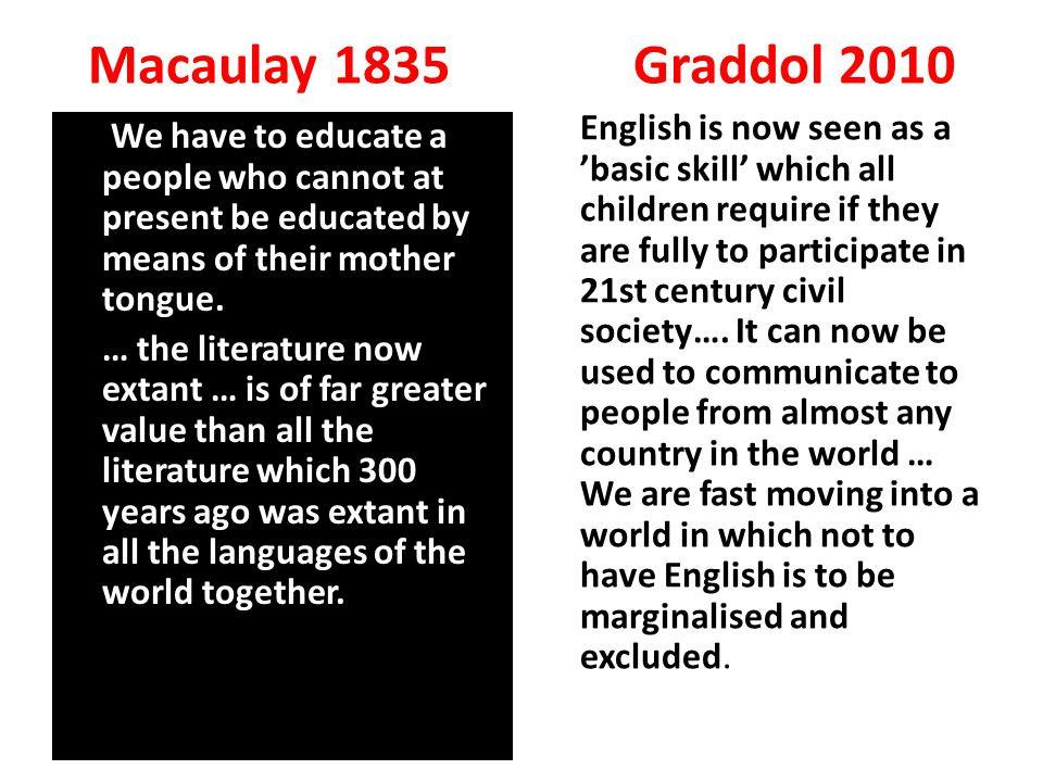 Macaulay 1835 Graddol 2010