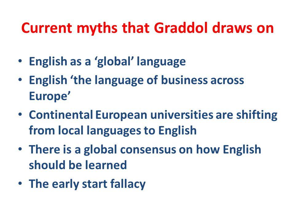 Current myths that Graddol draws on