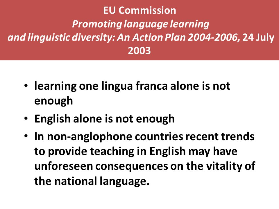 learning one lingua franca alone is not enough