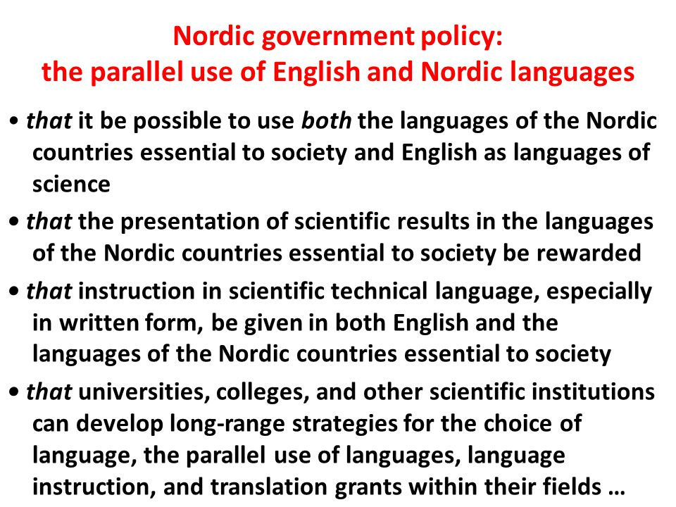 Nordic government policy: the parallel use of English and Nordic languages