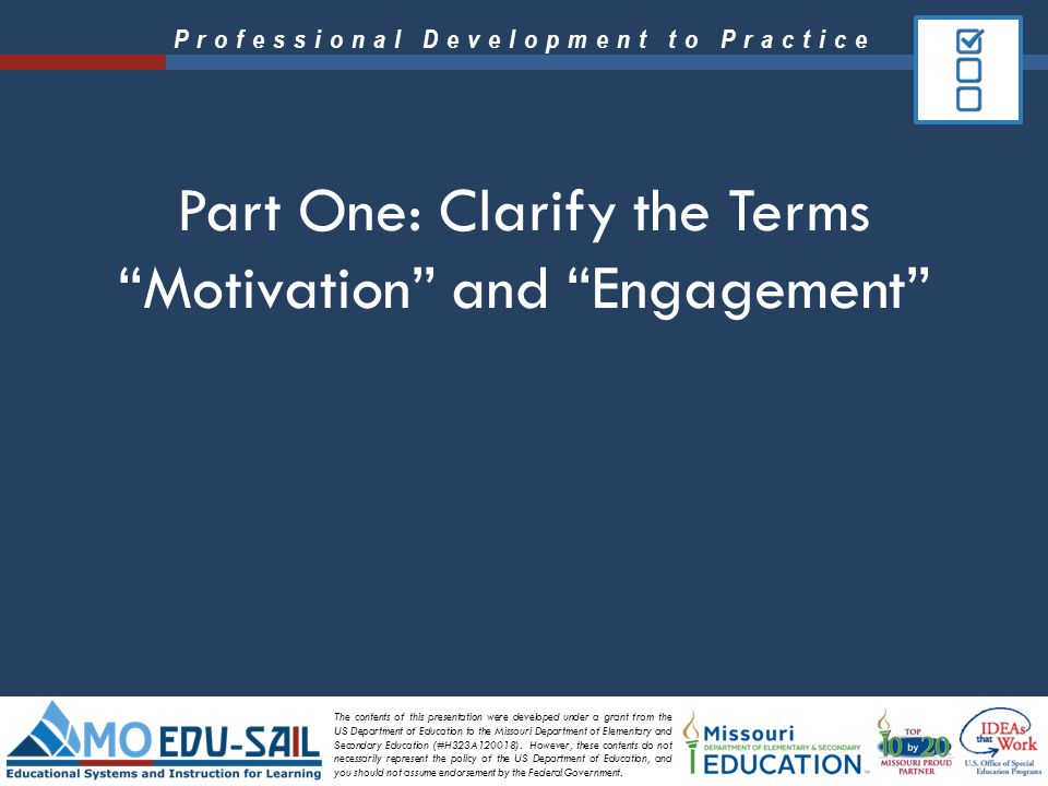 Part One: Clarify the Terms Motivation and Engagement