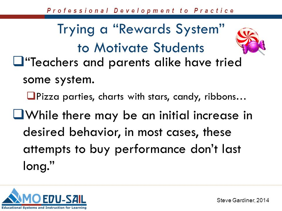 Trying a Rewards System to Motivate Students