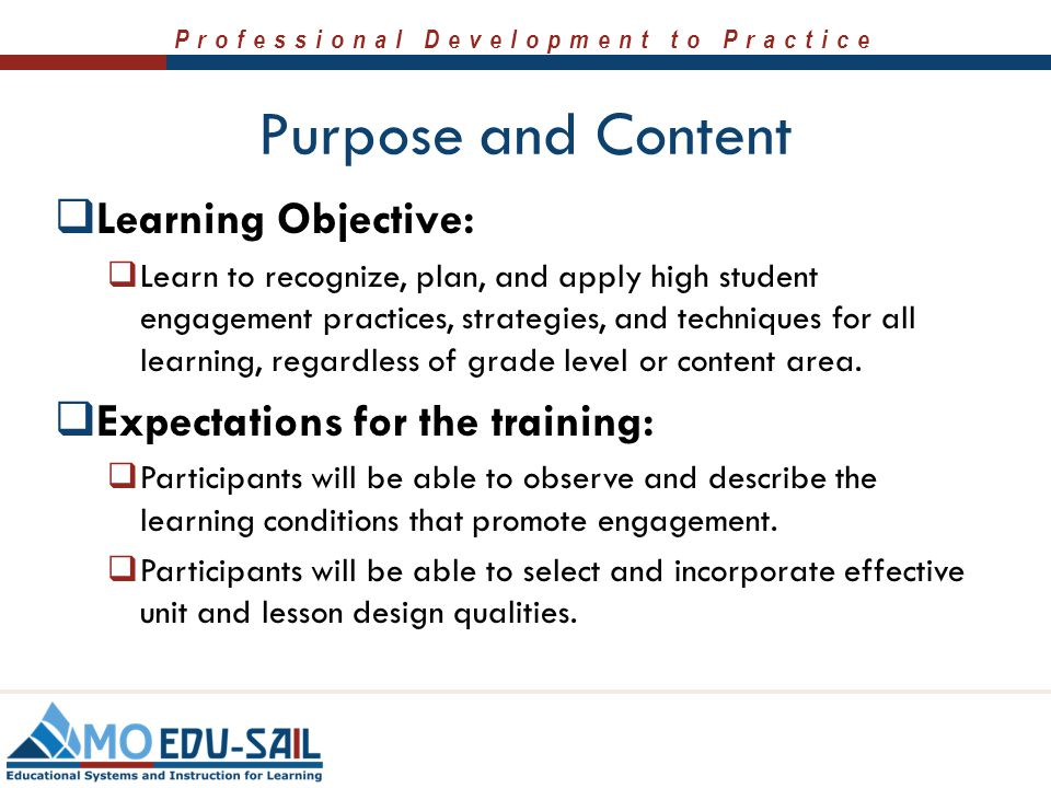 Purpose and Content Learning Objective: Expectations for the training: