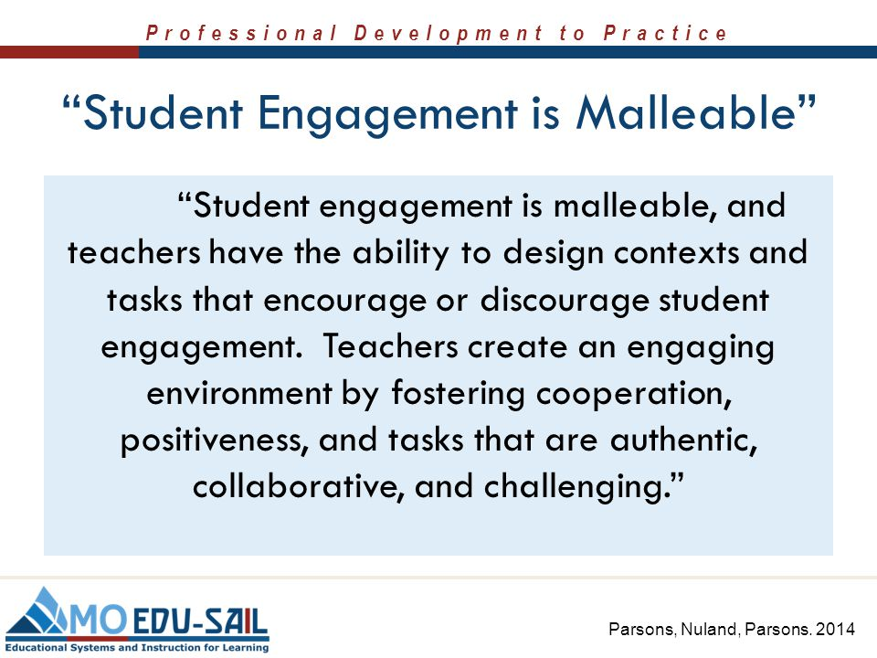 Student Engagement is Malleable
