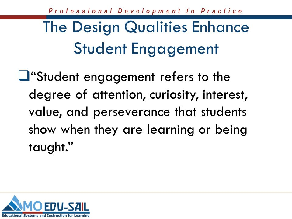The Design Qualities Enhance Student Engagement