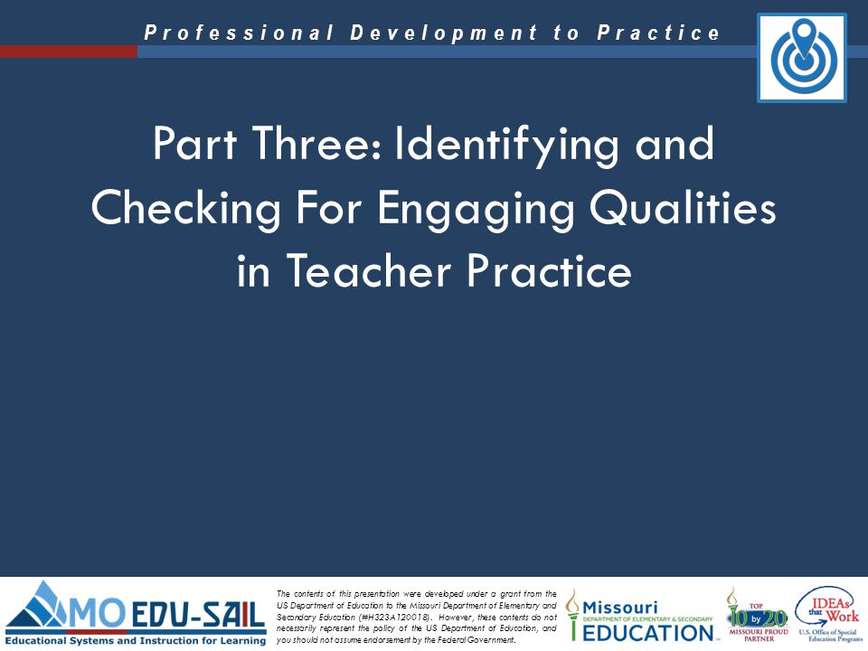 Part Three: Identifying and Checking For Engaging Qualities in Teacher Practice