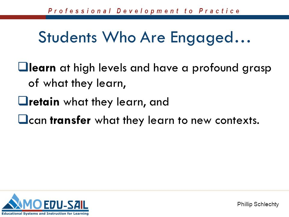 Students Who Are Engaged…