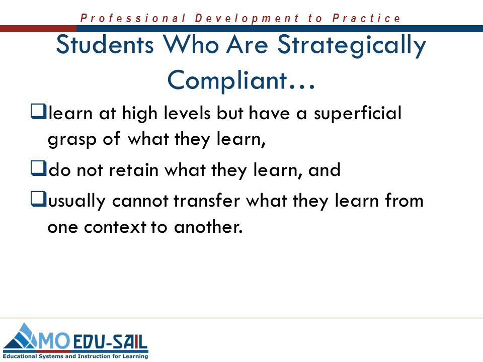 Students Who Are Strategically Compliant…