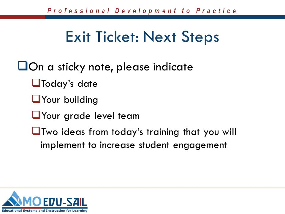 Exit Ticket: Next Steps