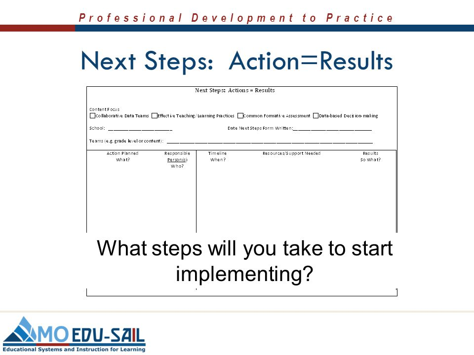 Next Steps: Action=Results