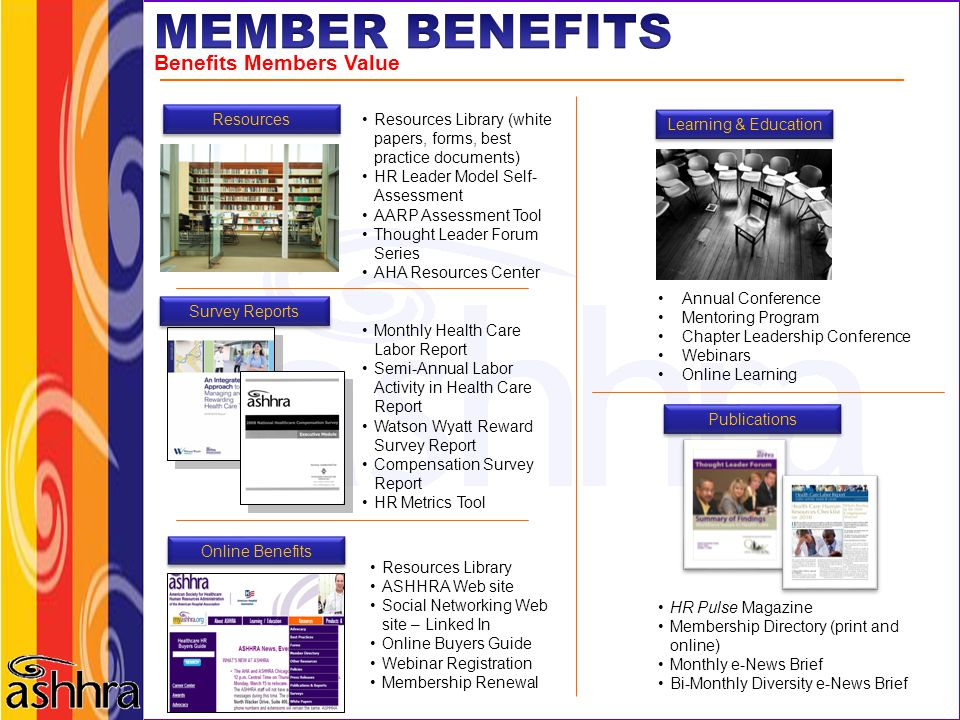 MEMBER BENEFITS Benefits Members Value Resources