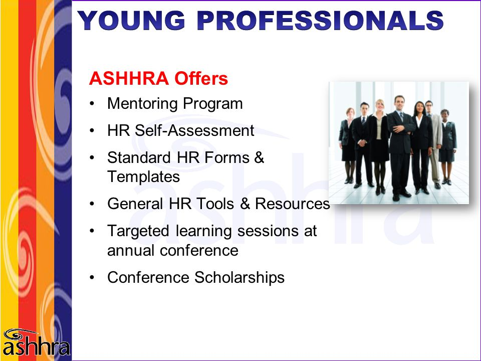 YOUNG PROFESSIONALS ASHHRA Offers Mentoring Program HR Self-Assessment