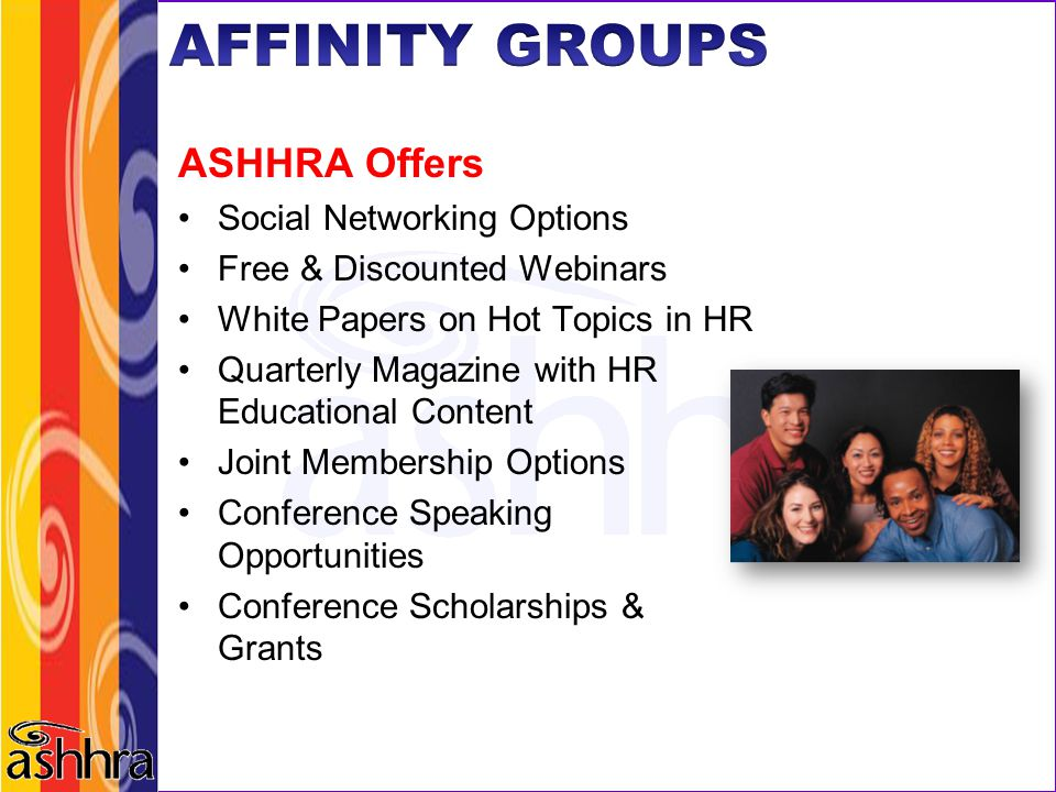 AFFINITY GROUPS ASHHRA Offers Social Networking Options
