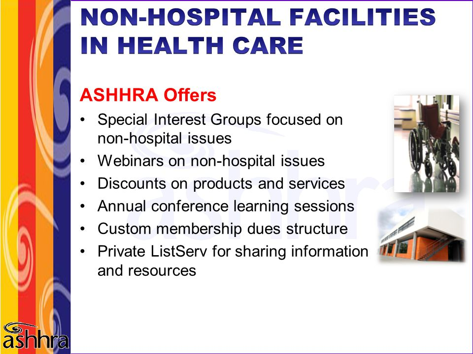 NON-HOSPITAL FACILITIES IN HEALTH CARE