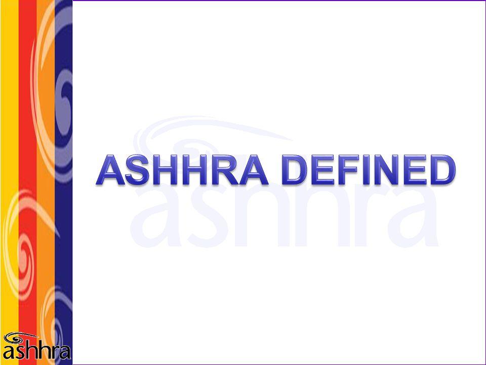 ASHHRA DEFINED