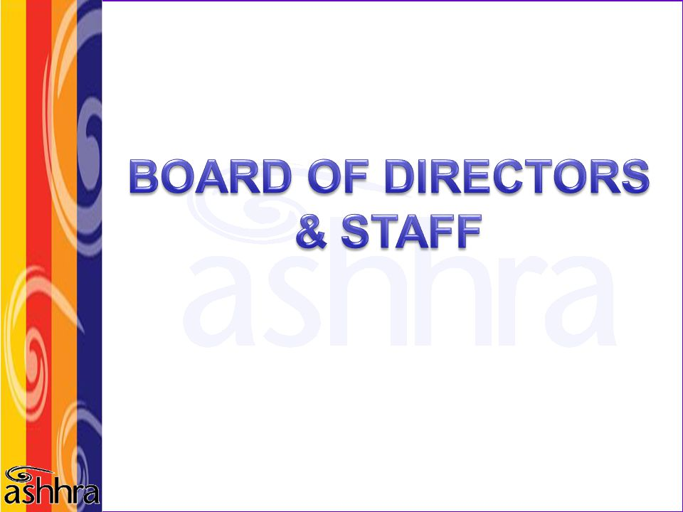 BOARD OF DIRECTORS & STAFF