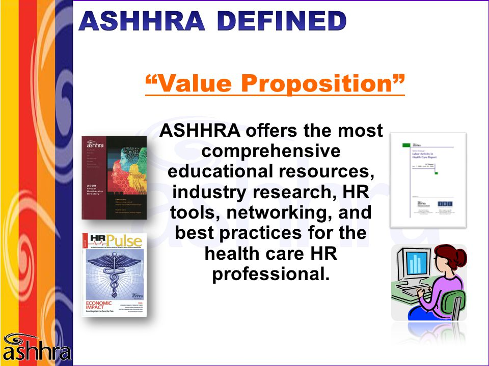 ASHHRA DEFINED Value Proposition