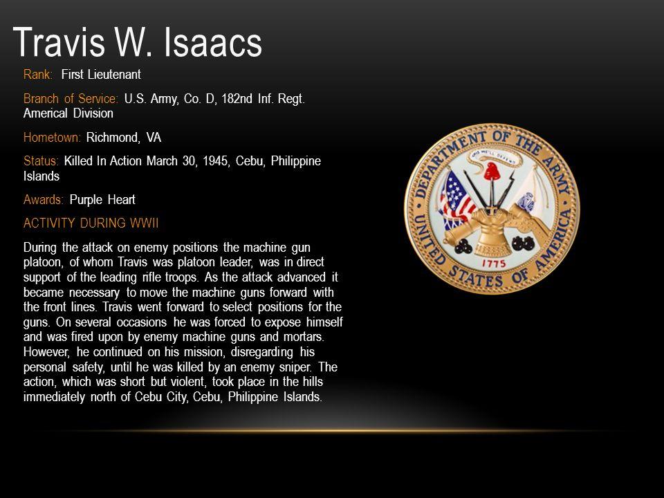 Travis W. Isaacs Rank: First Lieutenant