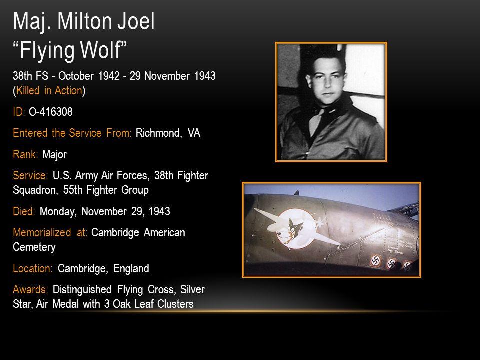 Maj. Milton Joel Flying Wolf