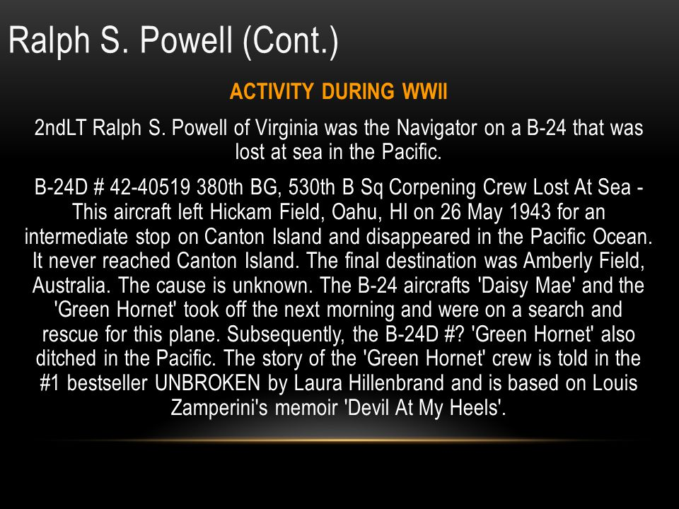Ralph S. Powell (Cont.) ACTIVITY DURING WWII