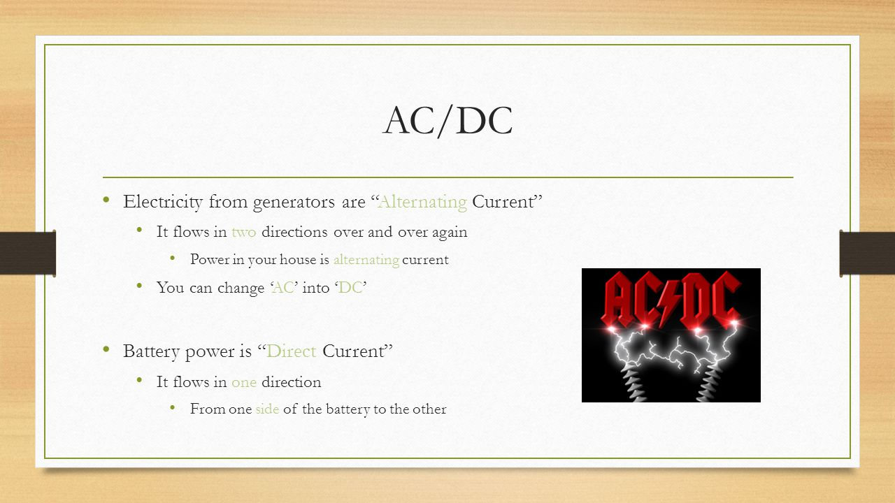 AC/DC Electricity from generators are Alternating Current
