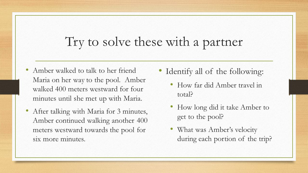 Try to solve these with a partner