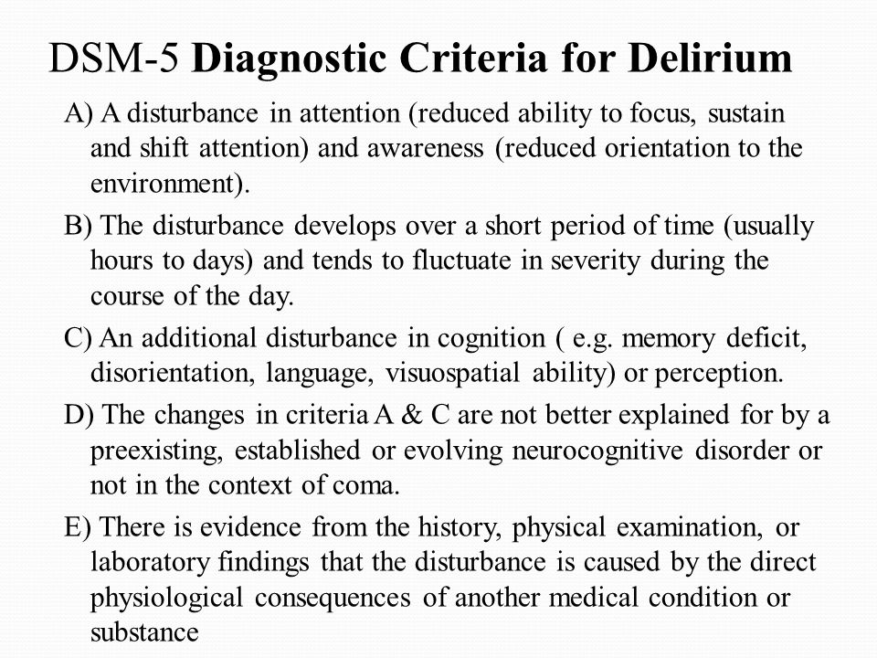 DSM-5 Diagnostic Criteria for Delirium