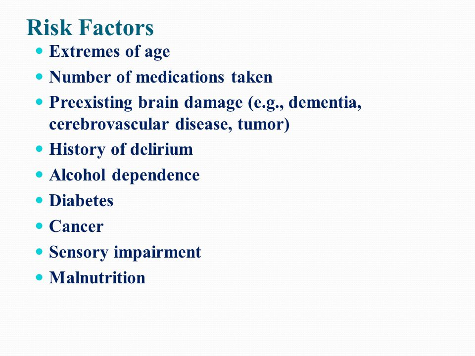Risk Factors Extremes of age Number of medications taken