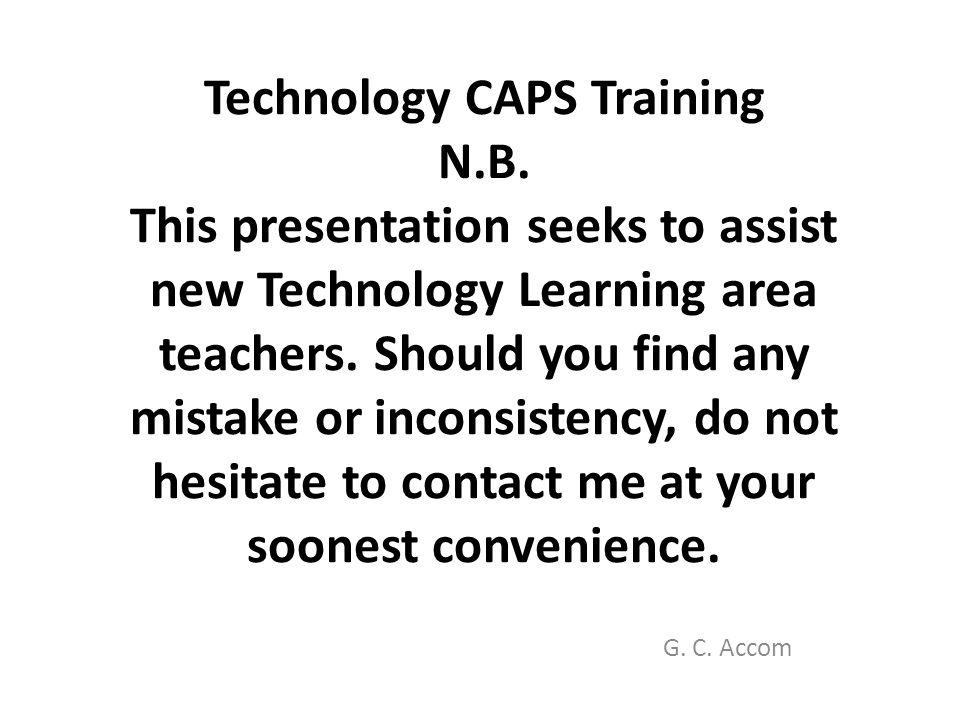 Technology CAPS Training N. B