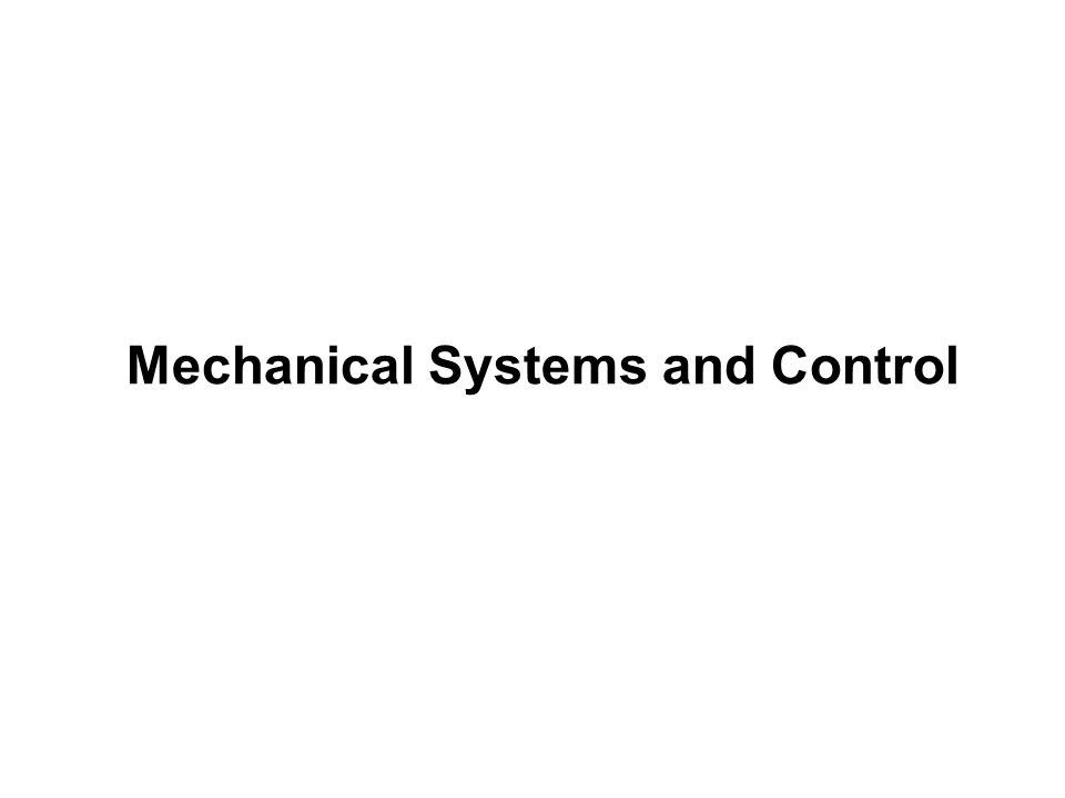 Mechanical Systems and Control